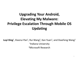 Upgrading Your Android, Elevating My Malware: Privilege