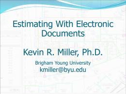 Estimating With Electronic Documents Kevin R. Miller, Ph.D