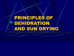 PRINCIPLES OF DEHIDRATION AND SUN DRYING