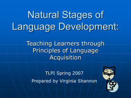 Natural Stages of Language Development: