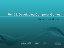 Unit 12: Developing Computer Games