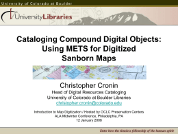 Using METS for Digitized Sanborn Maps