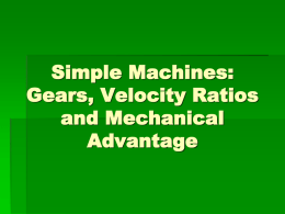 Simple Machines: Gear Ratios and Velocity Ratios