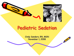 Pediatric Sedation - Arizona Radiology Nurses Home