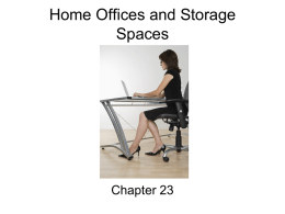 Home Offices and Storage Spaces