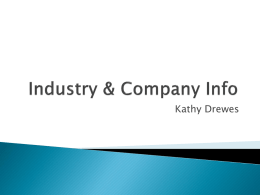 Company and Industry Info and Financial Info