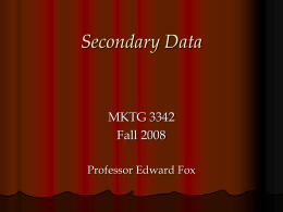 Lecture 5 - Secondary Data - Southern Methodist University