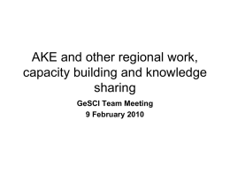 AKE and other regional work, capacity building and