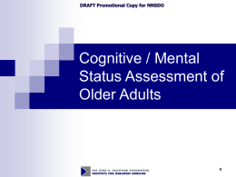 Module 5. Cognitive / Mental Status Assessment of the