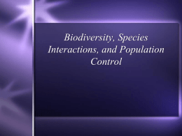 Biodiversity, Species Interactions, and Population Control