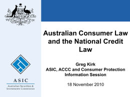 ASIC [PPT 501KB] - The Australian Consumer Law