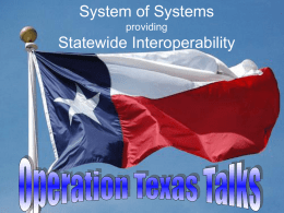 System of Systems providing Statewide Interoperability