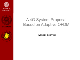 Towards 4G IP-based Wireless Systems