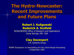 The Use of the Hydro-Nowcaster for Mesoscale Convective