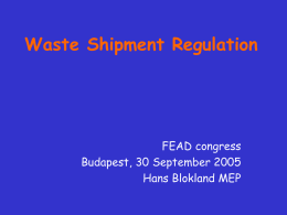 Revision of the EU waste shipment regulation EP drives it