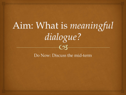 Aim: What is meaningful dialogue?