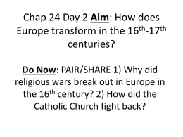 Chap 24 Day 2 Aim: How does Europe transform in the 16th