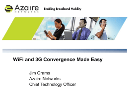 WiFi and 3G Convergence Made Easy