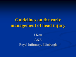 Guidelines on the early management of head injury