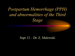Postpartum Hemorrhage(PPH) and abnormalities of the third