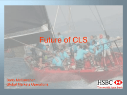 Future of CLS - Bank of England