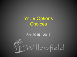 Yr . 9 Options - Willowfield School