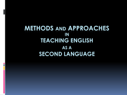 METHODS AND APPROACHES IN TEACHING A FOREIGN