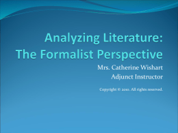 Analyzing Literature: The Formalist Perspective