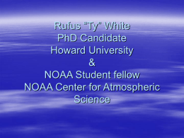 "MSPHDS Rufus ""Ty"" White Howard University NOAA Center for"