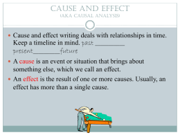 Cause and effect (aka causal analysis)