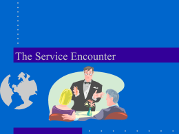 The Service Encounter - McCombs School of Business