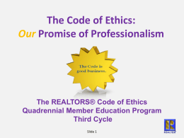 The Code of Ethics Your Promise of Professionalism