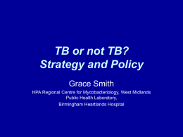 TB or not TB? Strategy and Policy