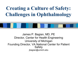 Creating a Culture of Safety: Challenges in Ophthalmology