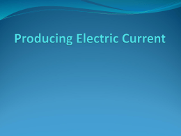 Producing Electric Current - Broken Arrow Public Schools