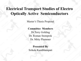 Electrical Transport studies Of Electro Optically Resonant