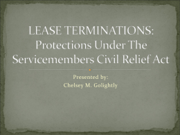 LEASE TERMINATIONS: Protections Under The Servicemembers