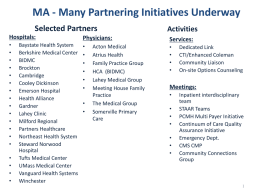 MA - Many Partnering Initiatives Underway