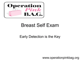 Breast Self Exam - Operation Pink Bag