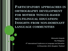 Participatory Approaches in Orthography Development for