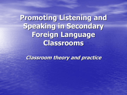 Promoting Listening and Speaking in Secondary Foreign
