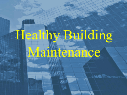 Healthy Building Maintenance (Powerpoint)