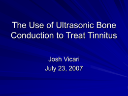 Ultrasonic Bone Conduction: uses in Tinnitus Treatment