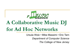 rMUSIC – A Collaborative Music DJ for Ad Hoc Networks