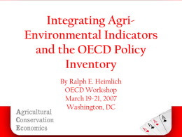 Integrating Agri-Environmental Indicators and the OECD