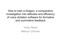 How to train a Dragon: a comparative investigation into