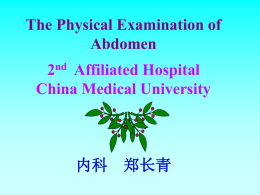 The Physical examination of abdomen