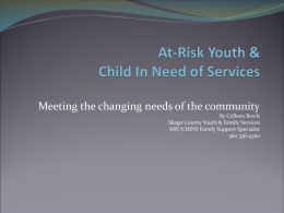 At-Risk Youth & Child In Need of Services