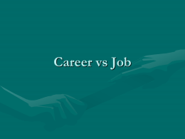 Career vs. Job - Seneca Township High School