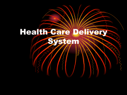 Health Care Delivery System - Des Moines Area Community